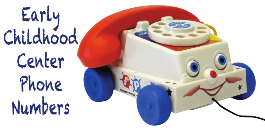 Early Childhood Center Phone Numbers